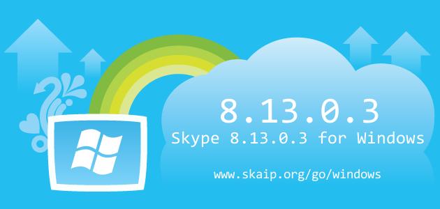 Skype 8.13.0.3 for Windows