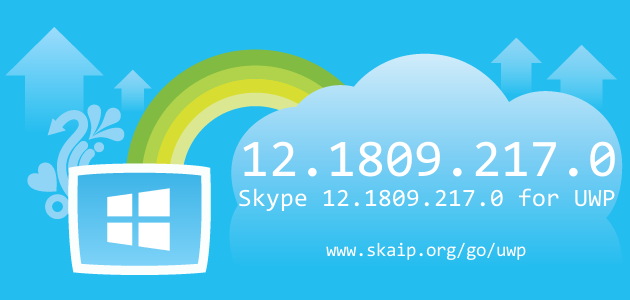 Skype 12.1809.217 for UWP