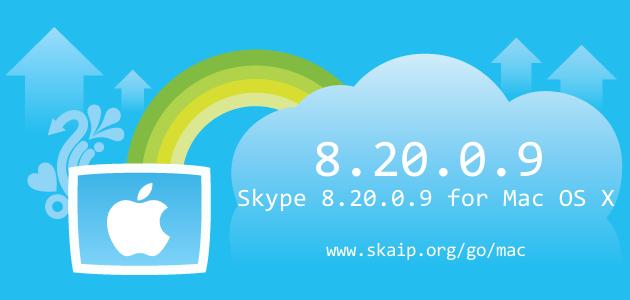 Skype 8.20.0.9 for Mac OS X