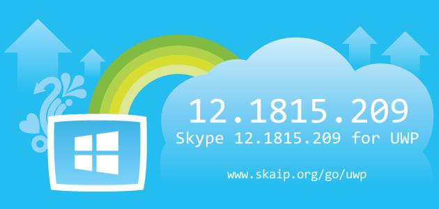 Skype 12.1815.209 for UWP