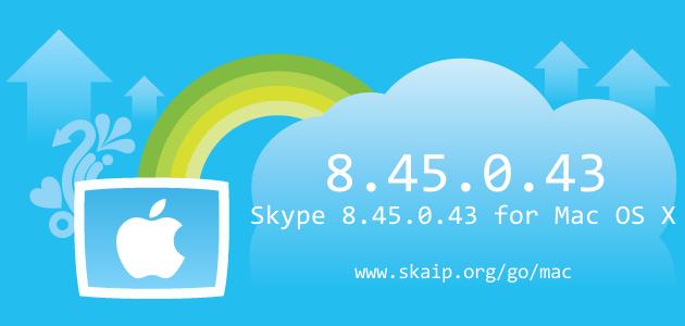 Skype 8.45.0.43 for Mac OS X